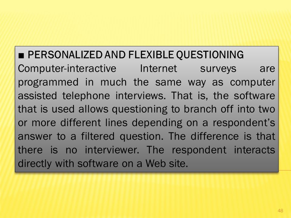 ■ PERSONALIZED AND FLEXIBLE QUESTIONING