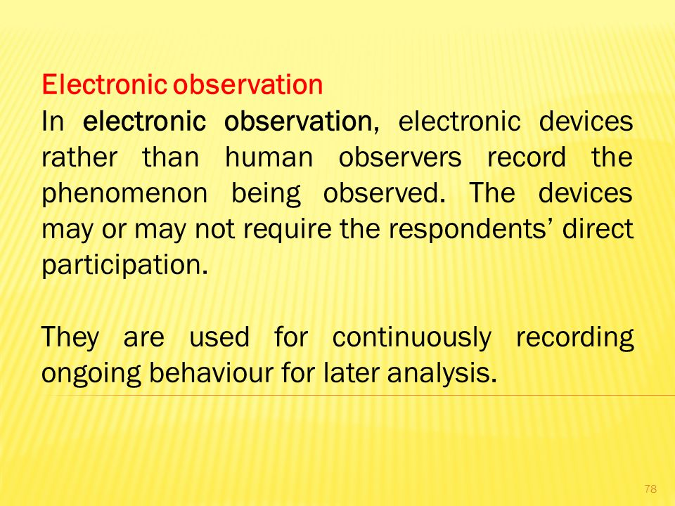 Electronic observation