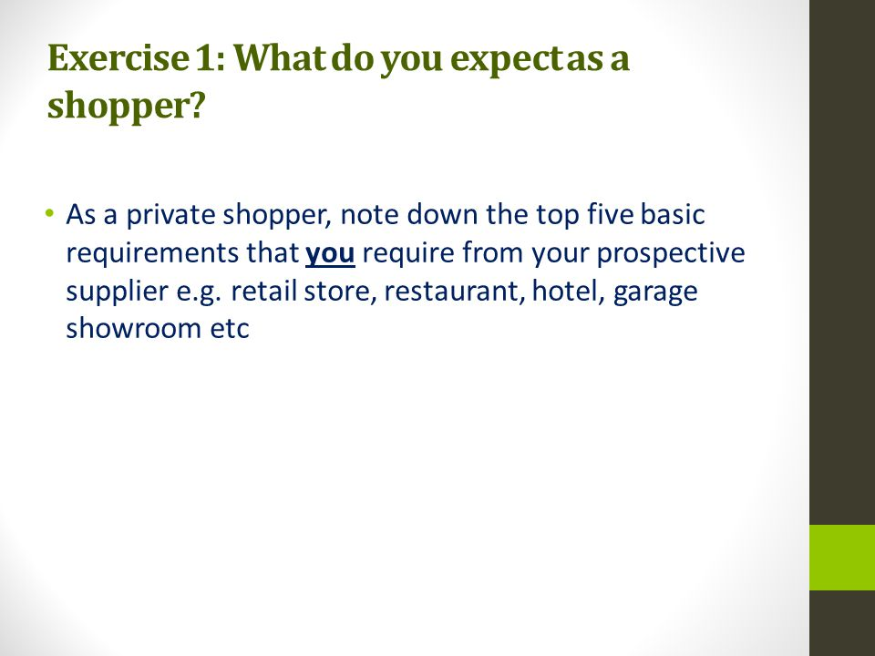 Exercise 1: What do you expect as a shopper