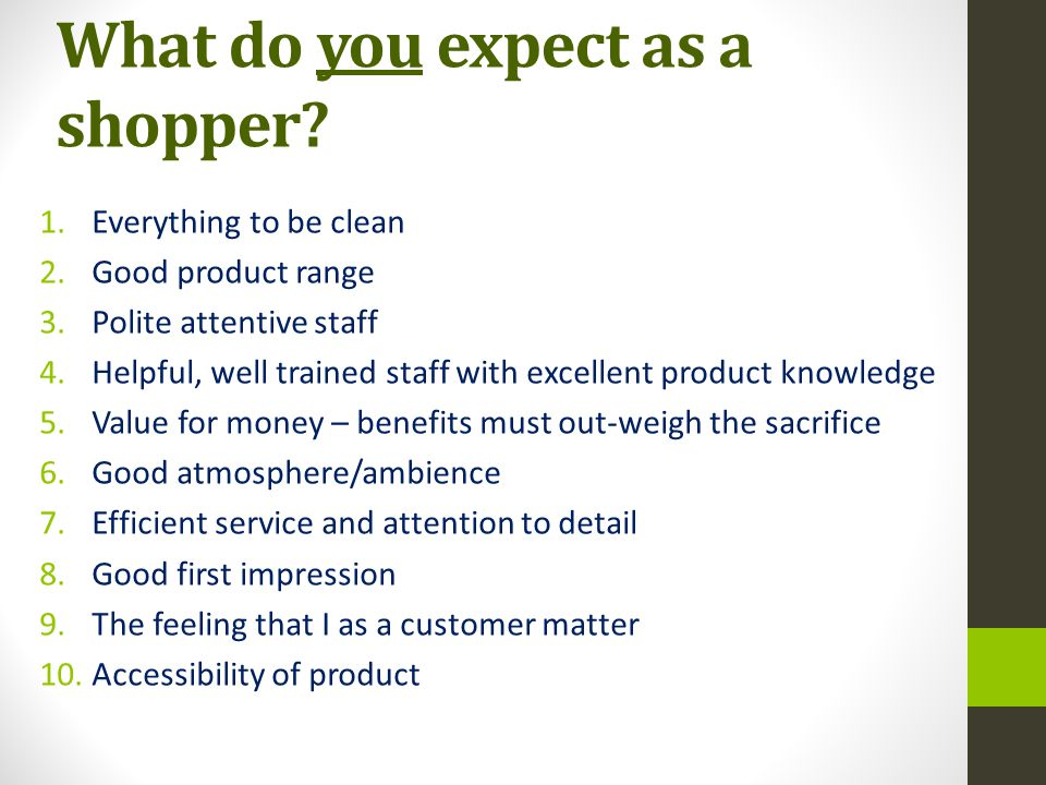 What do you expect as a shopper
