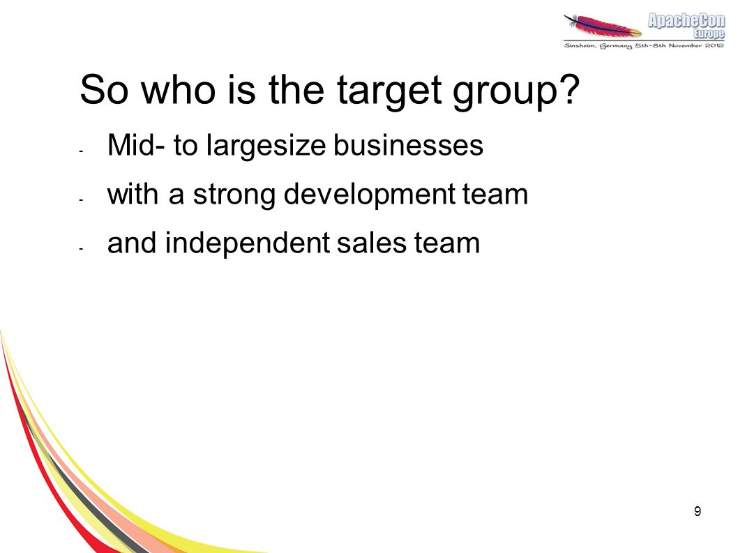 So who is the target group