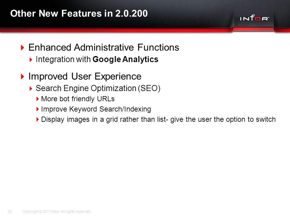 Enhanced Administrative Functions Improved User Experience