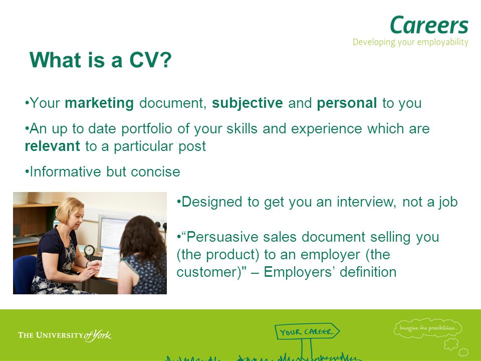 What is a CV Your marketing document, subjective and personal to you