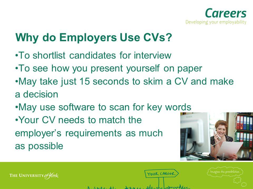 Why do Employers Use CVs