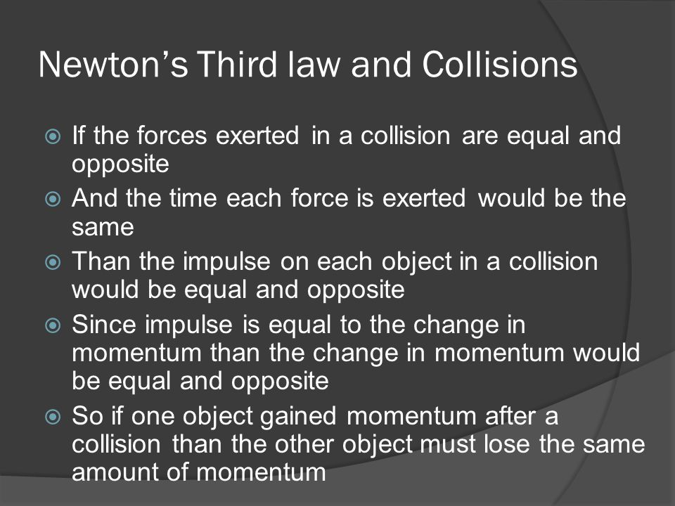 Newton's Third law and Collisions