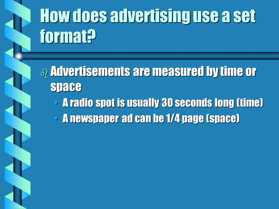 How does advertising use a set format