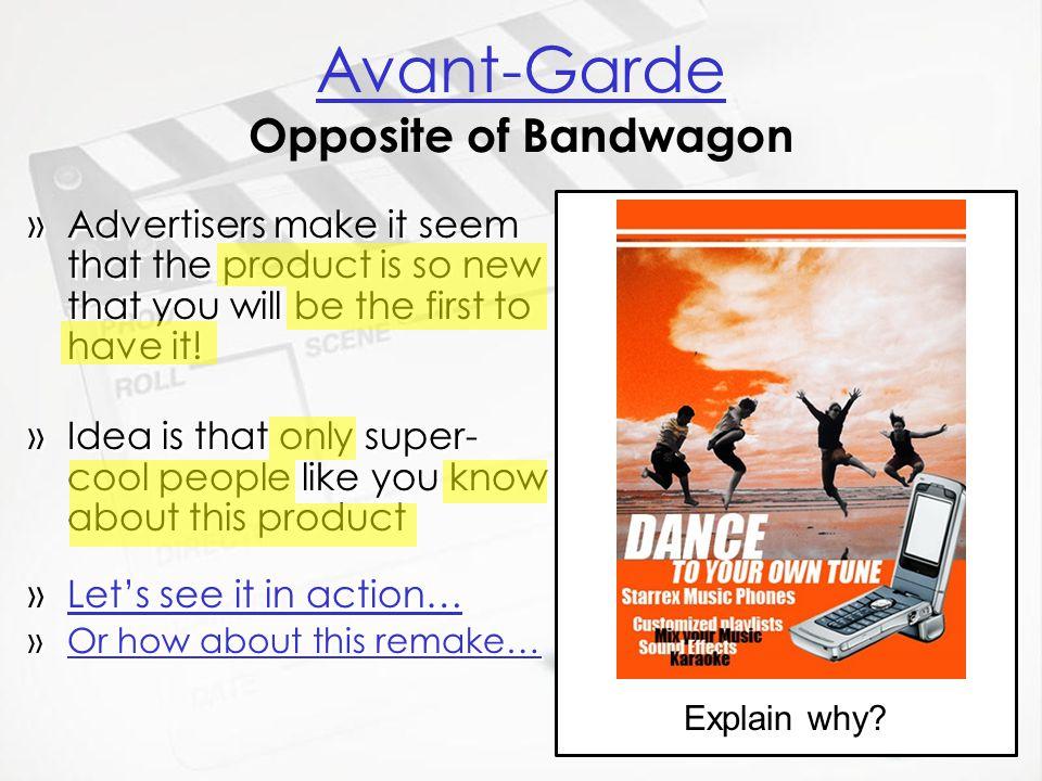 Avant-Garde Opposite of Bandwagon