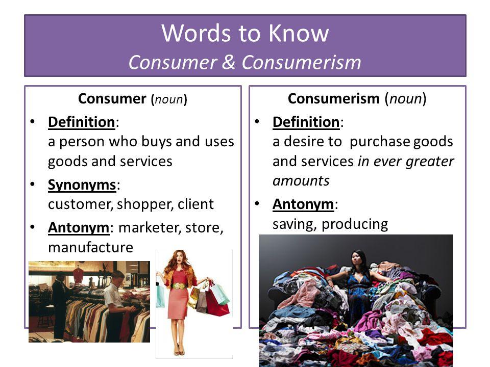 Words to Know Consumer & Consumerism