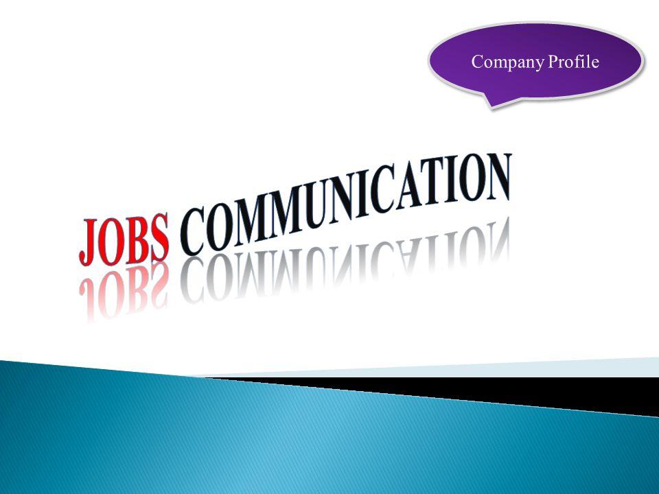 Company Profile Jobs communication