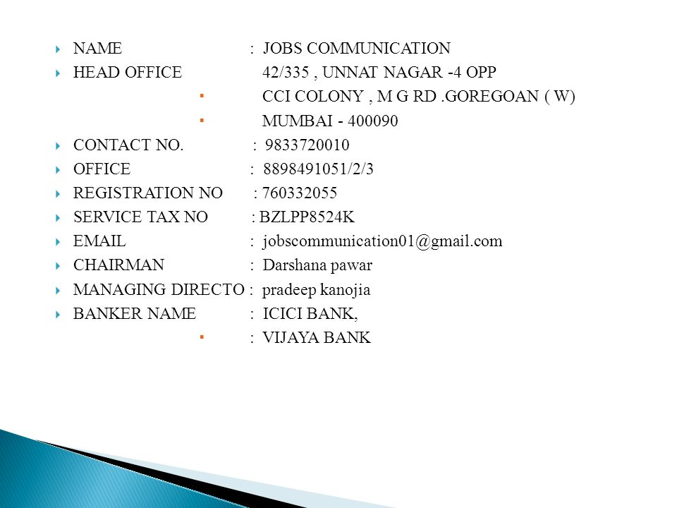 NAME : JOBS COMMUNICATION