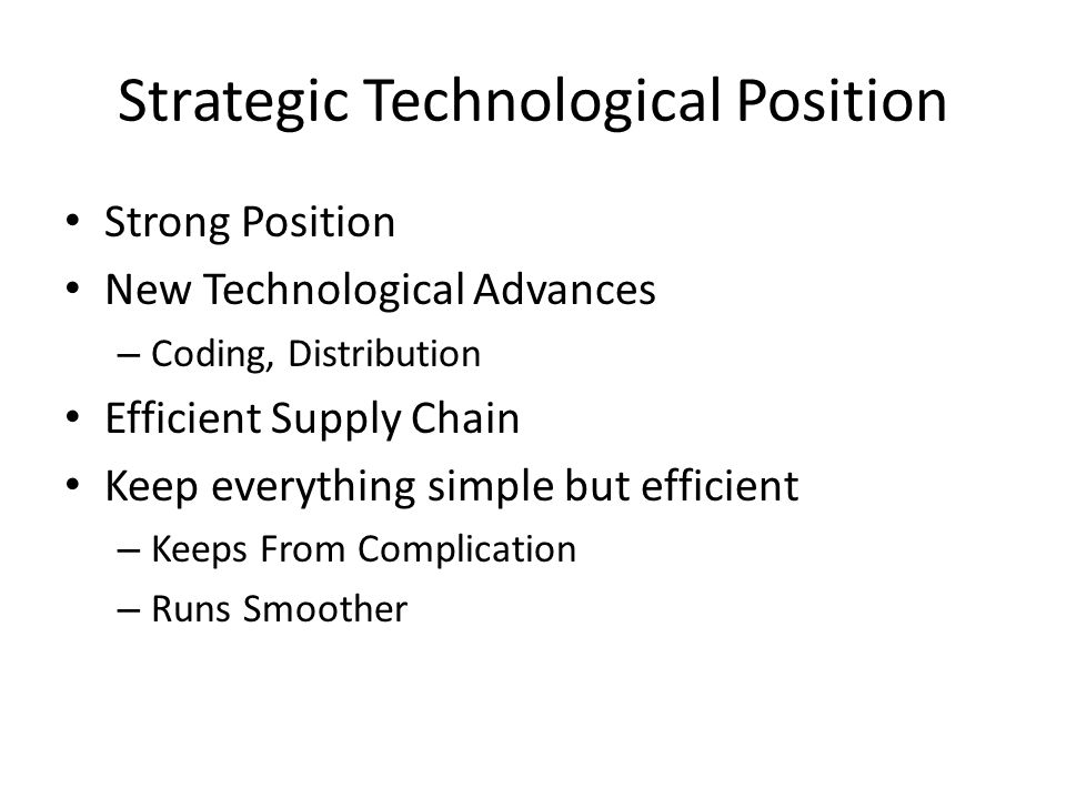 Strategic Technological Position