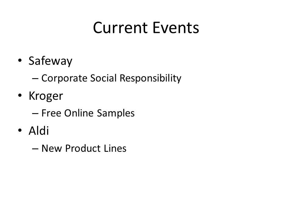 Current Events Safeway Kroger Aldi Corporate Social Responsibility