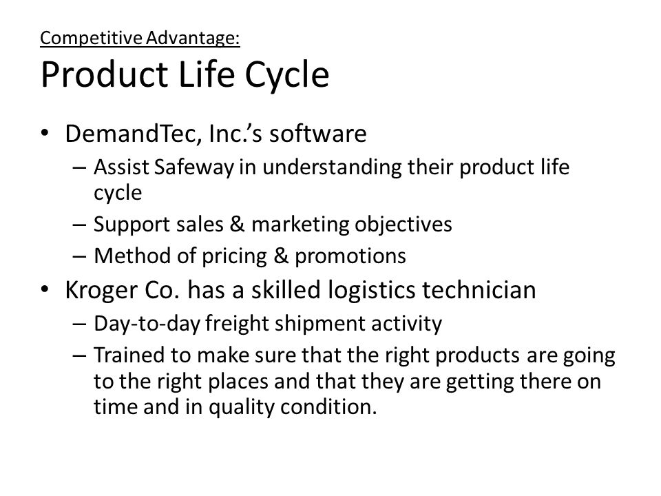 Competitive Advantage: Product Life Cycle