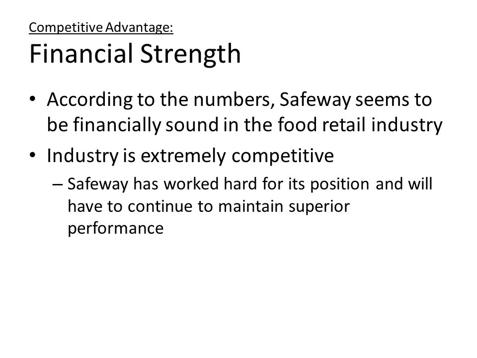 Competitive Advantage: Financial Strength