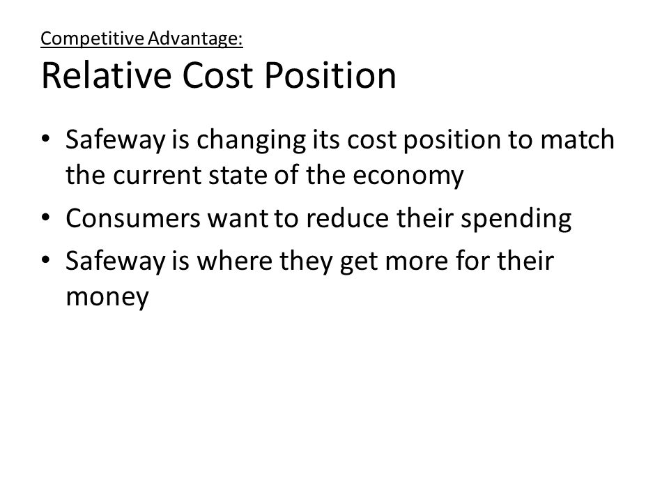 Competitive Advantage: Relative Cost Position
