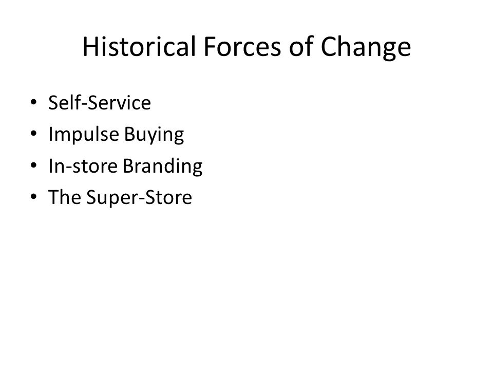 Historical Forces of Change