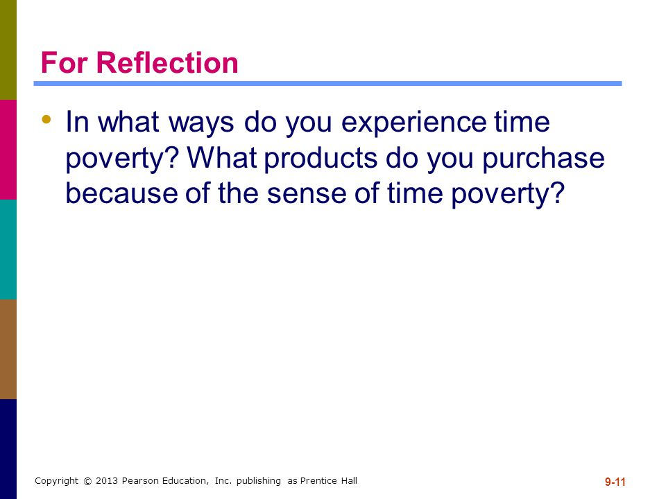 For Reflection In what ways do you experience time poverty What products do you purchase because of the sense of time poverty