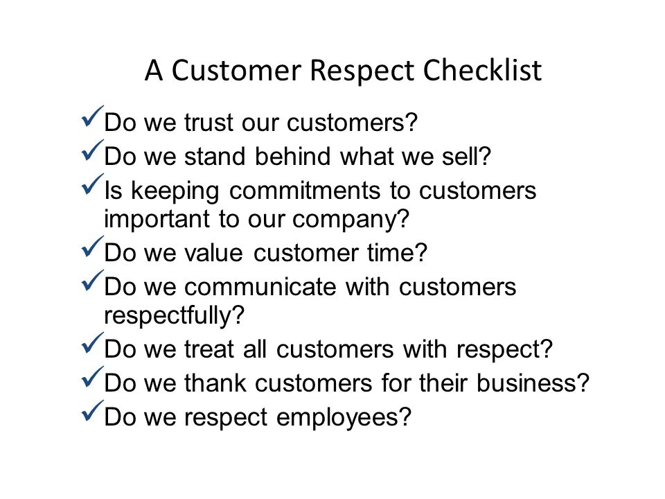 A Customer Respect Checklist