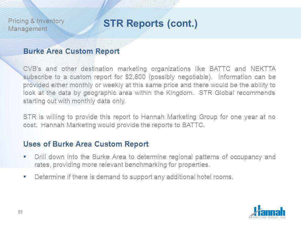 STR Reports (cont.) Burke Area Custom Report