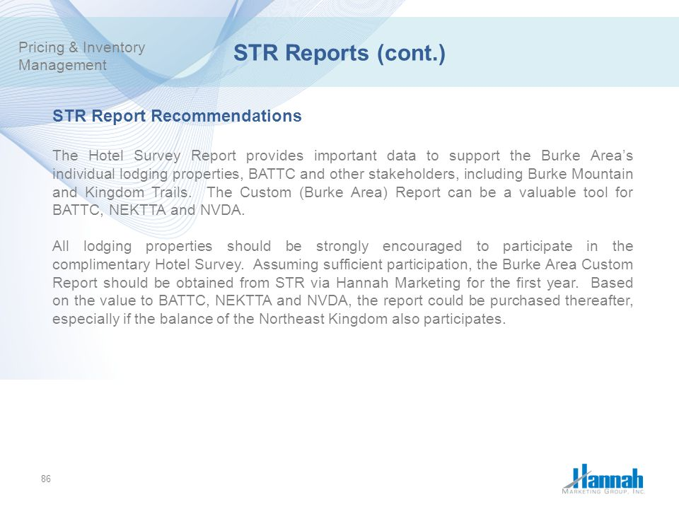 STR Reports (cont.) STR Report Recommendations Pricing & Inventory
