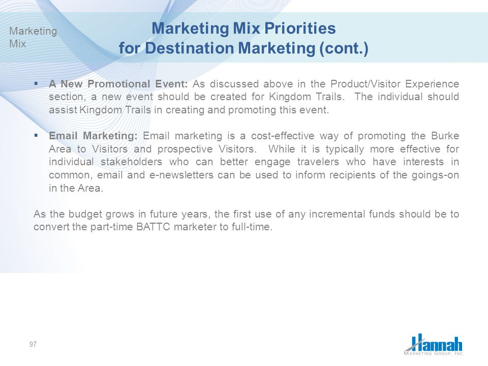 Marketing Mix Priorities for Destination Marketing (cont.)