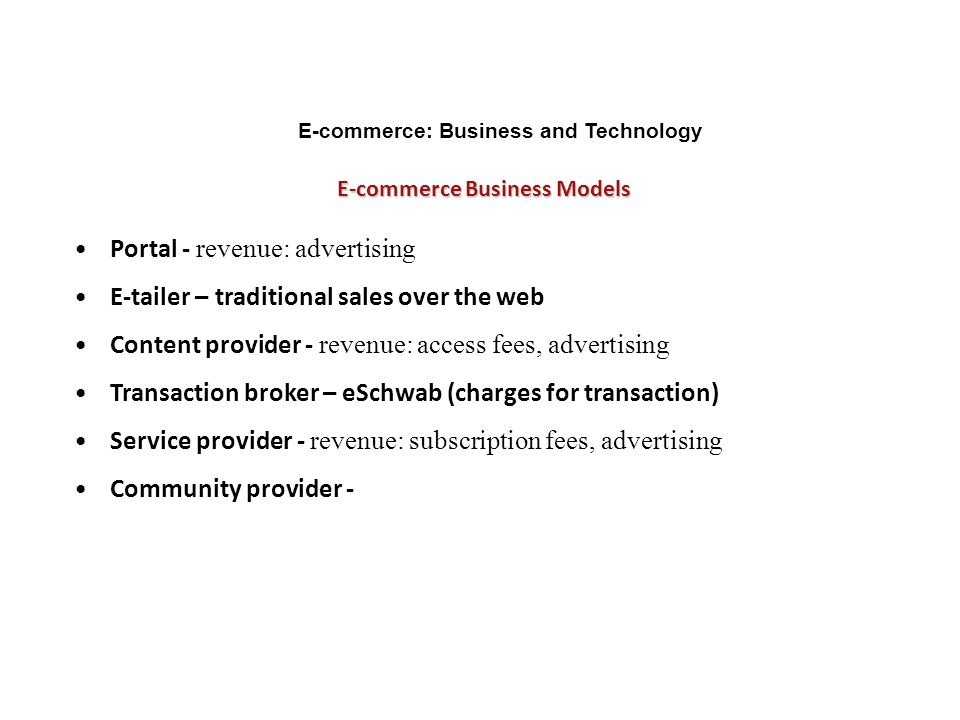 E-commerce: Business and Technology E-commerce Business Models