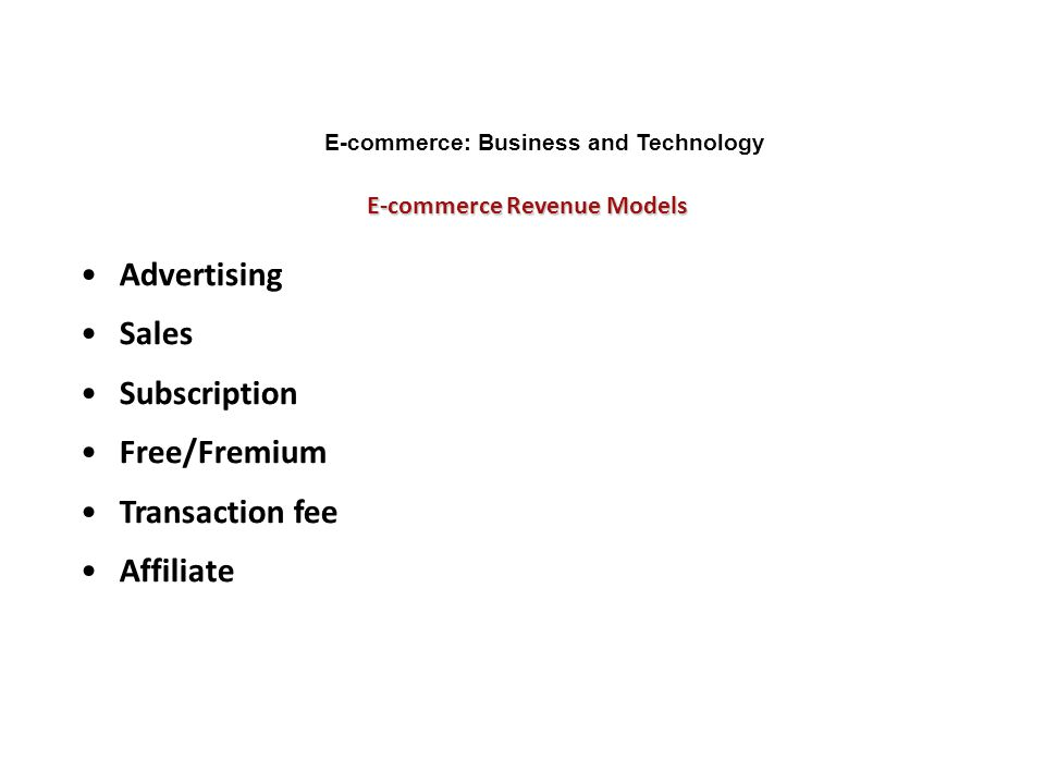 E-commerce: Business and Technology E-commerce Revenue Models