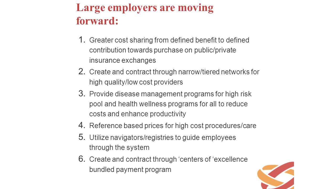 Large employers are moving forward:
