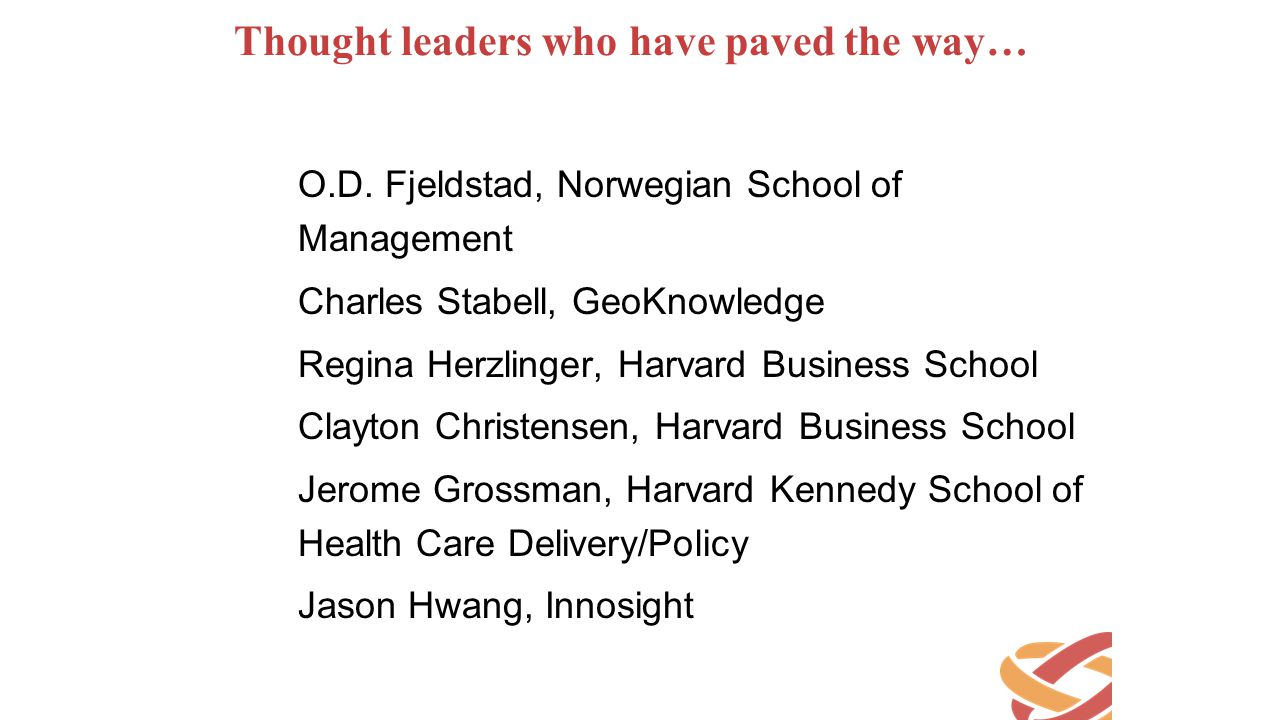 Thought leaders who have paved the way…