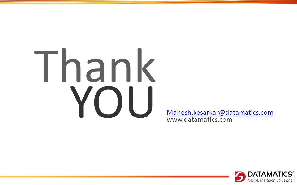 Thank YOU Mahesh.kesarkar@datamatics.com www.datamatics.com 26
