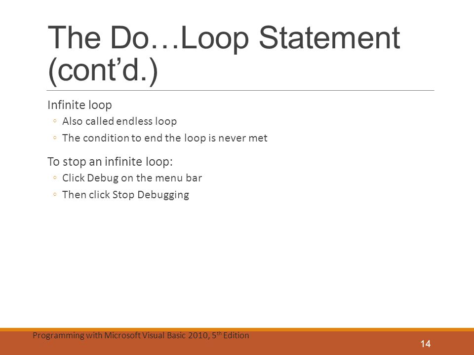 The Do…Loop Statement (cont'd.)