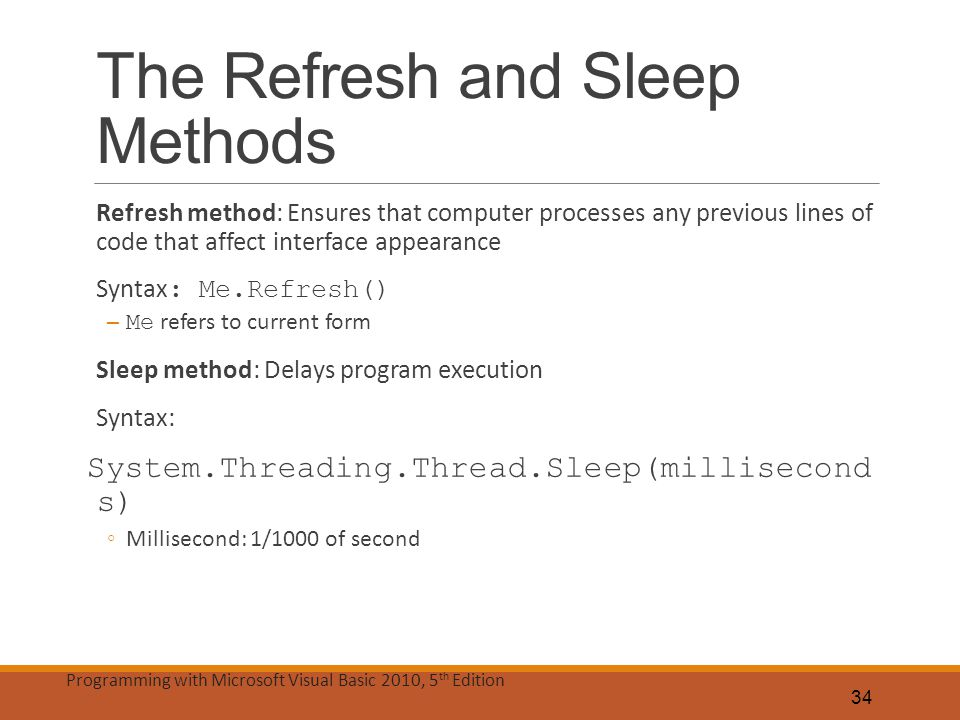 The Refresh and Sleep Methods
