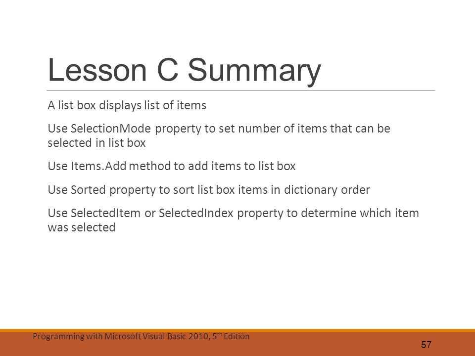 Lesson C Summary A list box displays list of items