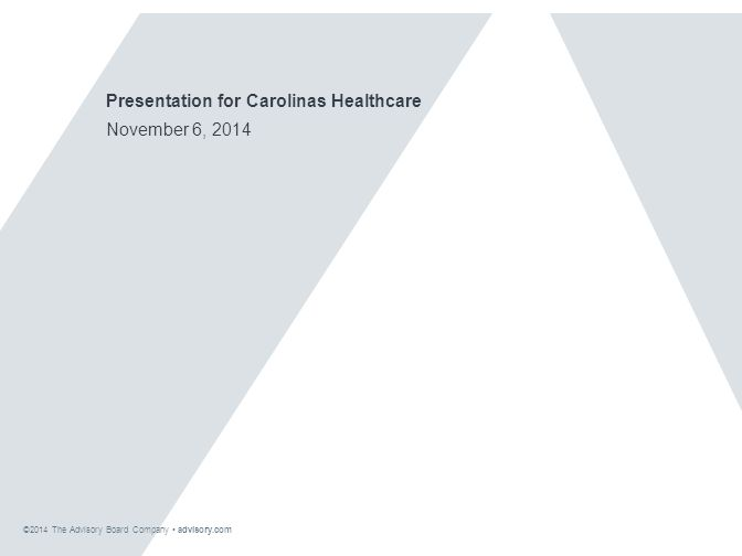 Presentation for Carolinas Healthcare