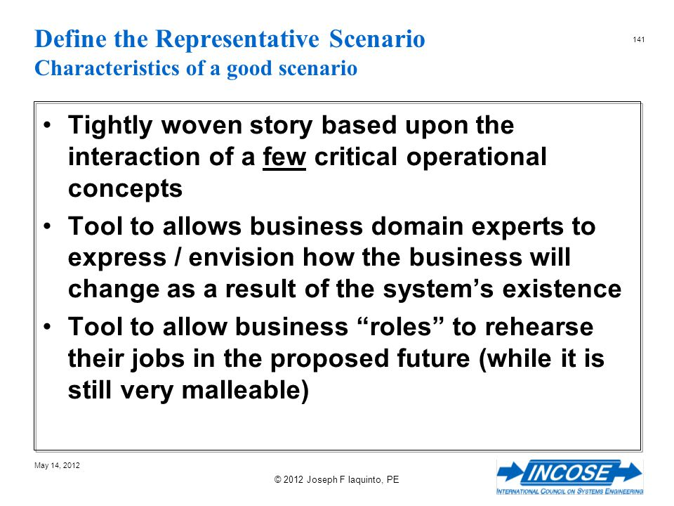 Define the Representative Scenario Characteristics of a good scenario