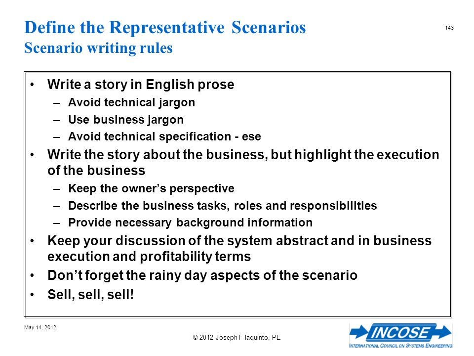 Define the Representative Scenarios Scenario writing rules