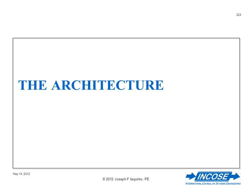The Architecture © 2012 Joseph F Iaquinto, PE