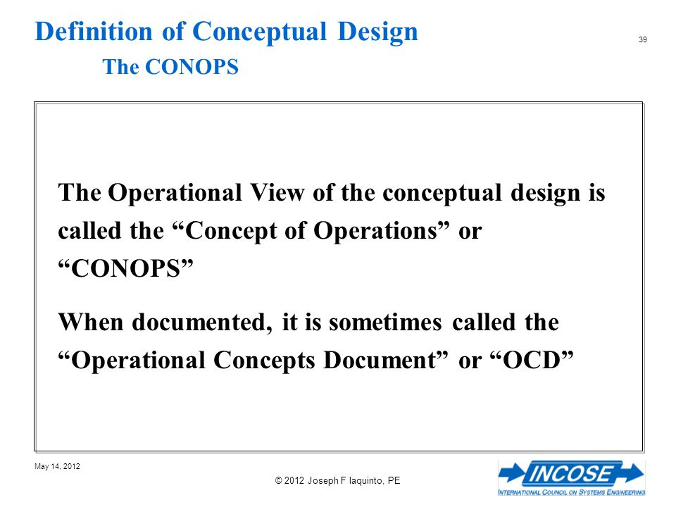 Definition of Conceptual Design The CONOPS