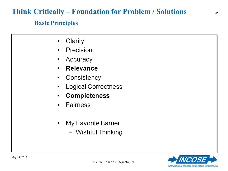 Think Critically – Foundation for Problem / Solutions Basic Principles