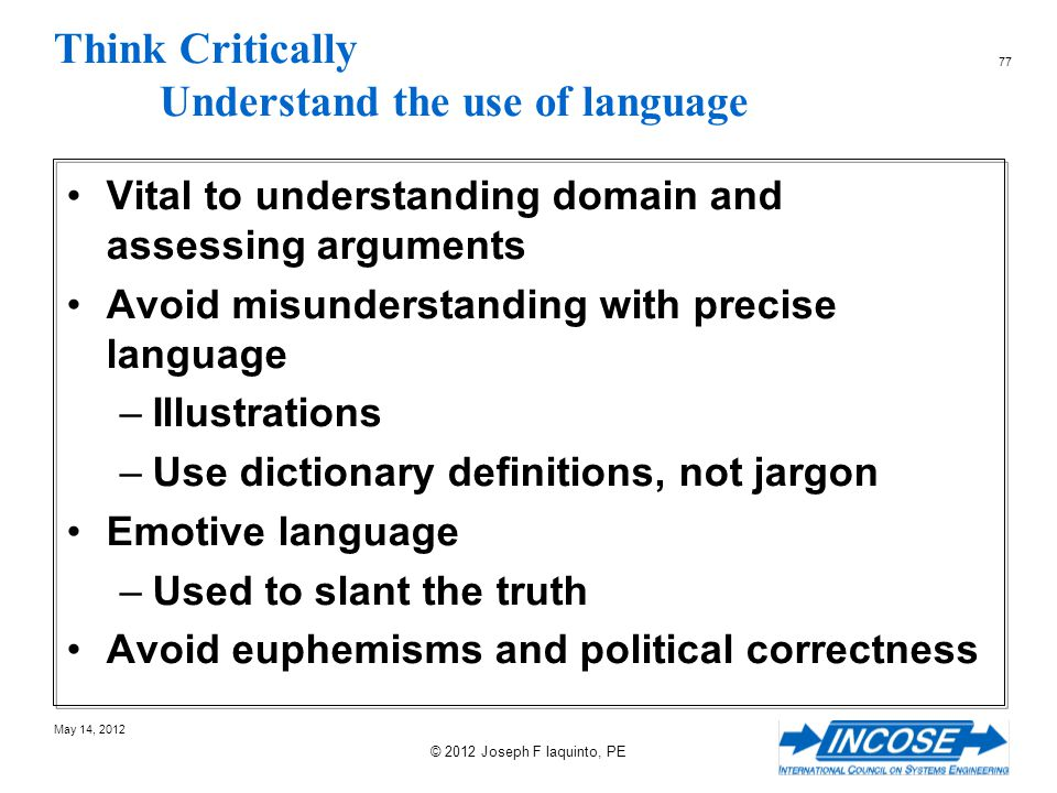 Think Critically Understand the use of language