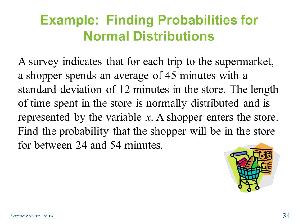 Example: Finding Probabilities for Normal Distributions