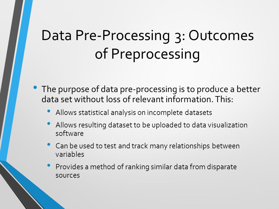 Data Pre-Processing 3: Outcomes of Preprocessing