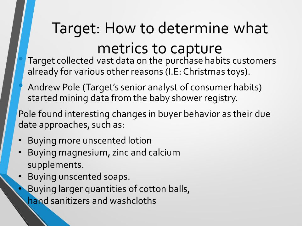 Target: How to determine what metrics to capture