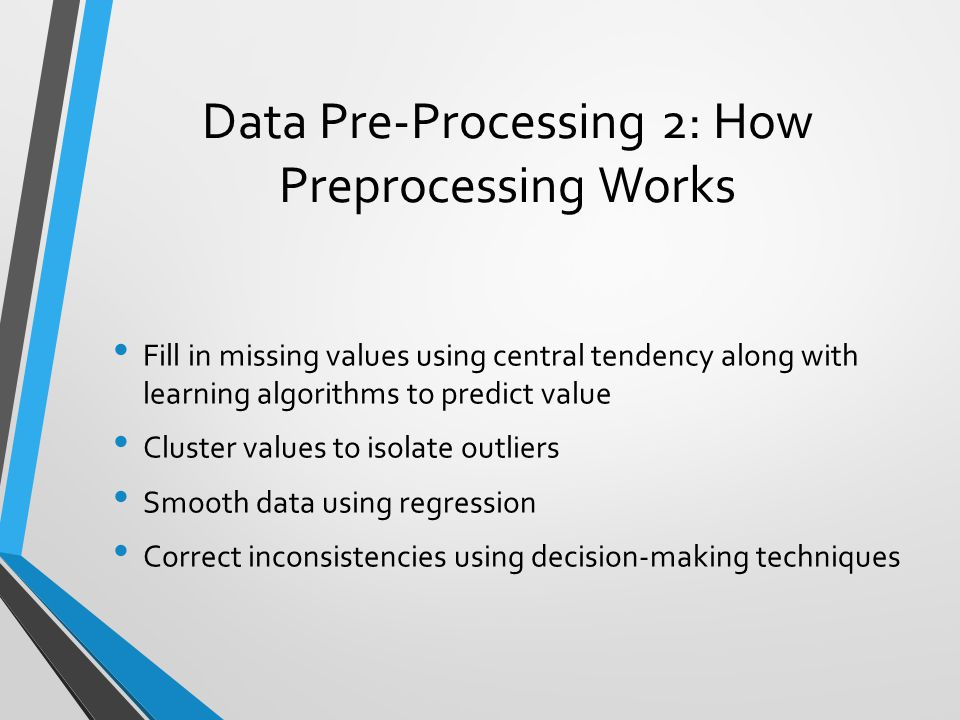 Data Pre-Processing 2: How Preprocessing Works