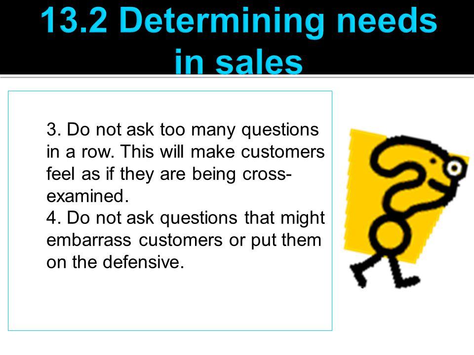 13.2 Determining needs in sales