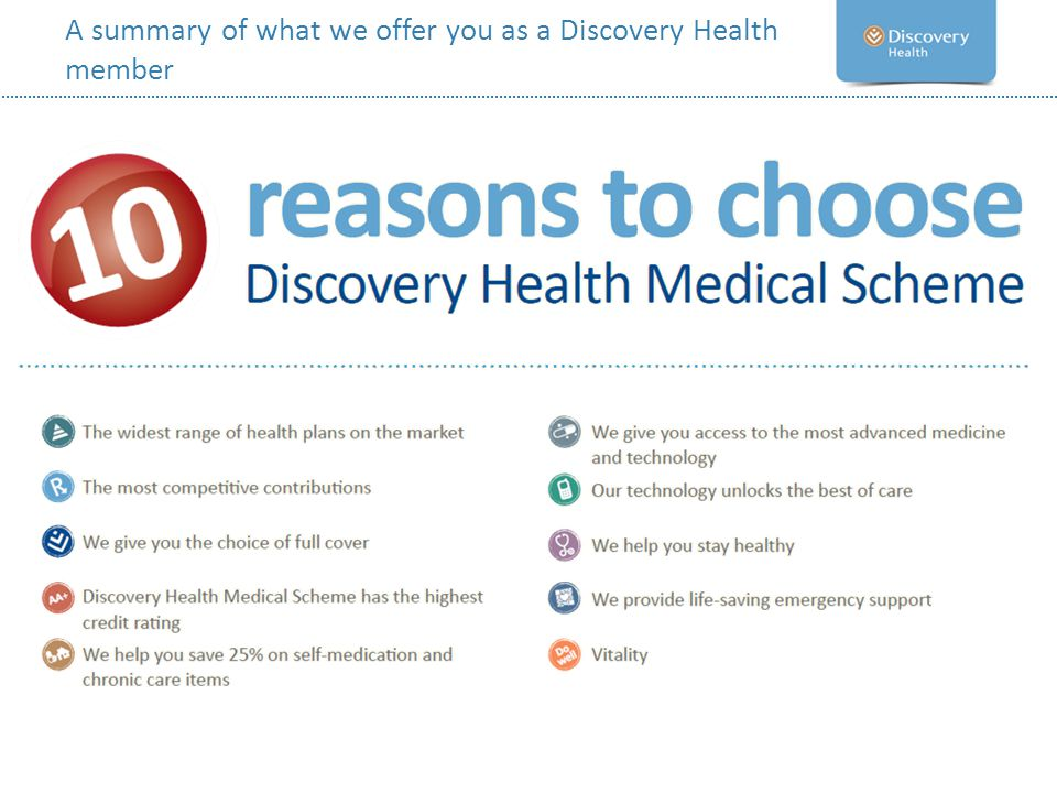 A summary of what we offer you as a Discovery Health member