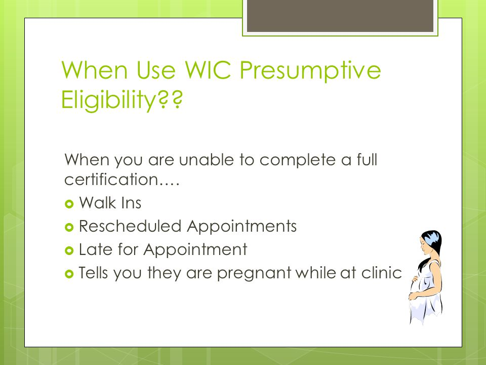 When Use WIC Presumptive Eligibility