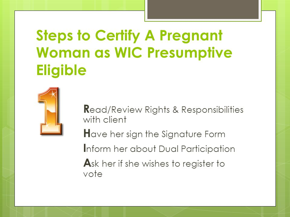 Steps to Certify A Pregnant Woman as WIC Presumptive Eligible