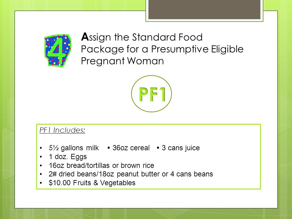 Assign the Standard Food Package for a Presumptive Eligible Pregnant Woman