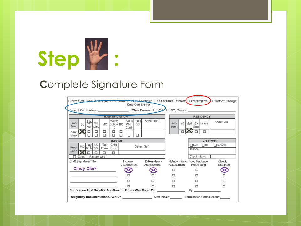 Step : Complete Signature Form Cindy Clerk